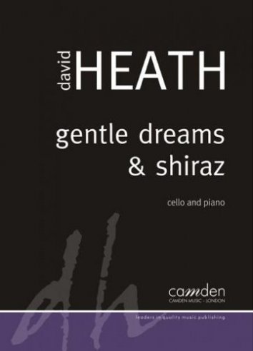 Gentle Dreams & Shiraz (cello)
